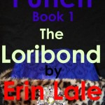 Review: The Loribond (Punch) by Erin Lale