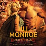 Review: Lord of Rage (Royal House of Shadows, #2) by Jill Monroe