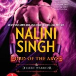 Review: Lord of the Abyss / Desert Warrior by Nalini Singh @NaliniSingh