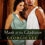 Review: Mask of the Gladiator by Georgie Lee