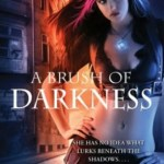 Review: A Brush of Darkness (Abby Sinclair #1) by Allison Pang