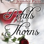 Review: Petals and Thorns by Jennifer Paris