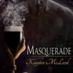 Review: Masquerade by Kayden McLeod