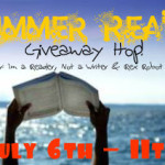 Summer Reads Giveaway Hop – Int, July 6 – 11