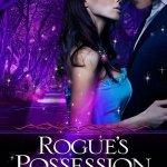 Rogue's Possession by Jeffe Kennedy & Jeffe's Top Ten Guilty Pleasures