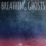 Breathing Ghosts by Laekan Zea Kemp Excerpt