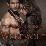 Four Weddings and a Werewolf by Kristin Miller Excerpt & Giveaway