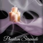 Master of the Opera, ACT 3: Phantom Serenade by Jeffe Kennedy