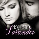 Requested Surrender by Riley Murphy & Giveaway