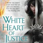 White Heart of Justice by Jill Archer Excerpt & Giveaway
