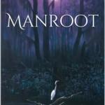 Manroot by Anne Steinberg Excerpt