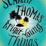 Bee on Books: Bright Young Things by Scarlett Thomas