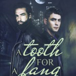 A Tooth For a Fang by Liv Olteano Excerpt & Giveaway