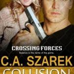 Challenges by C.A. Szarek & Collision Control Excerpt