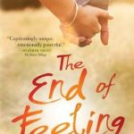 Blossoms & Flutters: The End of Feeling by Cindy C. Bennett