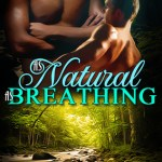Q&A with Thianna D., As Natural As Breathing Excerpt & Giveaway