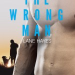 The Wrong Man by Lane Hayes Excerpt & Giveaway