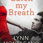 Q&A with Lynn Montagano, Catch My Breath Excerpt & Giveaway