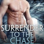 Surrender to the Chase by Amanda J. Greene Excerpt & Giveaway
