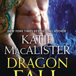 Dragon Fall by Katie MacAlister