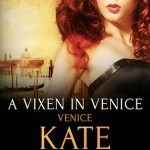 DNF: A Vixen in Venice by Kate Deveaux