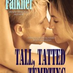 Blossoms & Flutters: Tall, Tatted, and Tempting by Tammy Falkner