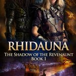 Rhidauna & Zihaen by Paul E. Horsman Excerpts