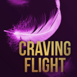 Indie Flutters: Craving Flight by Tamsen Parker