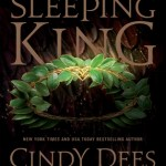 DNF: The Sleeping King by Cindy Dees, Bill Flippin