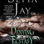 Indie Flutters: Denying Ecstasy by Setta Jay