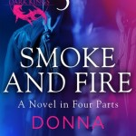 Smoke and Fire: Part 3 by Donna Grant