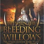 Q&A with D.A. Roach, Between the Bleeding Willows Excerpt & Giveaway