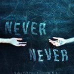 Blossoms & Flutters: Never Never by Colleen Hoover and Tarryn Fisher