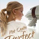 Not Quite Perfect by Catherine Bybee Excerpt & Giveaway