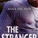 The Stranger by Anna del Mar Excerpt & Giveaway