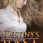 Q&A with Patricia C. Lee, Destiny's Past Excerpt & Giveaway