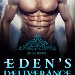 Eden's Deliverance by Rhenna Morgan Excerpt & Giveaway