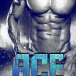 Indie Flutters: Ace by Tia Siren