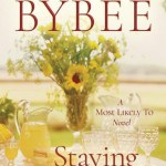 Staying For Good by Catherine Bybee Giveaway