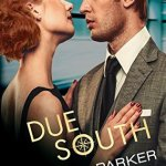 Indie Flutters:  Due South by Tamsen Parker