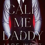 Blossoms & Flutters: Call Me Daddy by Jade West
