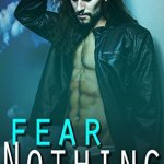 Fear Nothing by Amber Malloy