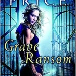 Grave Ransom by Kalayna Price & Excerpt