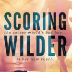 Blossoms & Flutters: Scoring Wilder by R.S. Grey