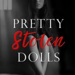 Indie Flutters: Pretty Stolen Dolls by Ker Dukey and K. Webster