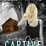Indie Flutters: Summer Camp Captive by Alexa Riley & Jessa Kane