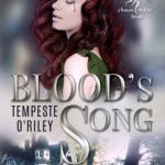 Blood's Song by Tempeste O'Riley Excerpt & Giveaway