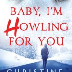 Baby, I'm Howling for You by Christine Warren & Giveaway
