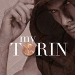 Blossoms & Flutters: My Torin by K. Webster
