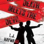 Where Death Meets the Devil by L.J. Hayward Excerpt & Giveaway